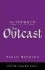 <b>Matharu Taran</b>,Outcast