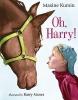 Kumin, Maxine,Oh, Harry!