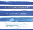 Hoffman, Alice,Survival Lessons