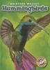 Borgert-Spaniol, Megan,Hummingbirds