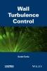 Tardu, Sedat,Wall Turbulence Control