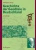 Torge, Wolfgang,Geschichte der Geodäsie in Deutschland