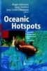 Oceanic Hotspots,Intraplate Submarine Magmatism and Tectonism