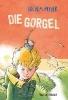 Myjer, Jochem,   Haas, Rick de,   Erdorf, Rolf,Die Gorgel