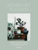 Caro  Langton, Rose  Ray,Wonen met planten