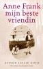 <b>Alison Leslie  Gold</b>,Anne Frank, mijn beste vriendin