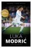 Luka  Modric, Robert  Matteoni,Luka Modric - de autobiografie