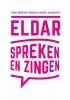 Marie-Christine  Franken, Marieke  Hakkesteegt,Eldar, Spreken en Zingen