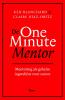 <b>Kenneth  Blanchard, Claire  Díaz-Ortíz</b>,De one minute mentor - Mentoring als geheim ingrediënt voor succes