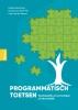 Liesbeth Baartman, Cees van der Vleuten, Tamara van Schilt-Mol,Programmatisch toetsen in de praktijk