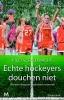 <b>Ricci  Scheldwacht</b>,Echte hockeyers douchen niet