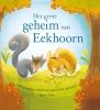 Susie  Linn,Het grote geheim van Eekhoorn