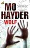 Mo  Hayder,Wolf