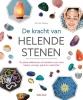 Martine  Pelloux,De kracht van helende stenen