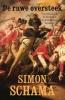 <b>Simon  Schama</b>,De ruwe oversteek