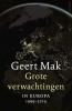 <b>Geert  Mak</b>,Grote verwachtingen + epiloog - hbk