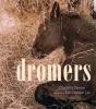 Charlotte  Dumas, Bibi  Dumon Tak,Dromers