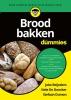 Joke  Reijnders, Nele de Doncker, Stefaan  Dumon,Brood bakken voor Dummies
