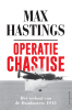 <b>Max  Hastings</b>,Operatie Chastise