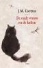 <b>J.M.  Coetzee</b>,De oude vrouw en de katten