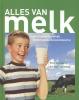 Pim  Reinders, Aad  Vernooij,Alles van melk
