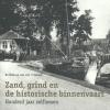 Ko  Blok, Jan van `t Verlaat,Zand, grind en de historische binnenvaart