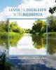 Geke van de Merwe -  Wouters,Leven en overleven in de Biesbosch