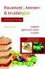 <b>Rauwkost-, kiemen- en kruidengids</b>,lekker en origineel uit de natuur