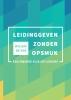 Willem de Vos,Leidinggeven zonder opsmuk