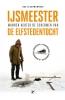 <b>Bas  Sleeuwenhoek</b>,IJsmeester