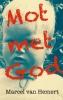 <b>Marcel van Hemert</b>,Mot met God