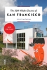 <b>Leslie  Santarina</b>,The 500 Hidden Secrets of San Francisco