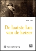 <b>A.  Judd</b>,De laatste kus van de keizer -grote letter uitgave