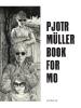 T. van Vugt Pjotr  Müller,Pjotr Müller. Book for Mo