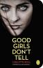 Liselotte  Roll ,Good Girls Don`t Tell