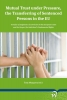 ,<b>Mutual Trust under Pressure, the Transferring of Sentenced Persons in the EU</b>
