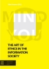 ,The Art of Ethics in the Information Society, Mind You
