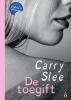 Carry  Slee ,De toegift