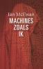 <b>Ian  McEwan</b>,Machines zoals ik