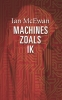 Ian McEwan ,Machines zoals ik
