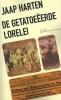<b>Jaap  Harten</b>,De Getatoeëerde Lorelei