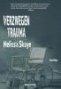 <b>Melissa  Skaye</b>,Verzwegen trauma