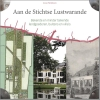 <b>Annet  Werkhoven</b>,Aan de Stichtse Lustwarande - Bekende en minder bekende landgoederen, buitens en villa`s