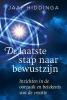 <b>Jaap  Hiddinga</b>,De laatste stap naar bewustzijn