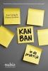 <b>Sam  Laing, Karen  Greaves</b>,Kanban in de praktijk