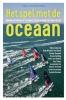 Joeri  Zwarts Gerd-Jan  Poortman,Het spel met de Oceaan