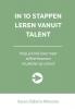 <b>Karen  Dijkstra-Wiersma</b>,In 10 stappen leren vanuit talent