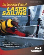 Tillman, Dick The Complete Book Of Laser Sailing