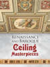 Dover Renaissance and Baroque Ceiling Masterpieces