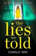 Camilla Way The Lies We Told